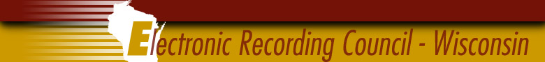 Electronic Recording Council - Wisconsin